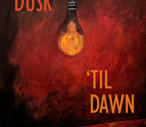 From Dusk 'til Dawn-Oct 2018 (Call for Entries)