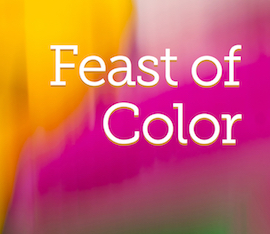 Feast of Color – Nov 2018 (Call for Entries)