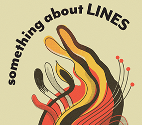 something about LINES – May 2019 (Call for Entries)